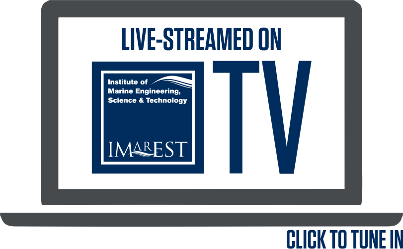 Live-streamed on IMarEST TV