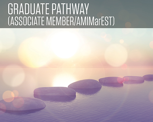 Graduate Pathway (Associate Member AMIMarEST)