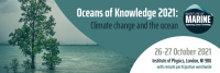 Oceans of Knowledge 2021: Climate Change and the Ocean