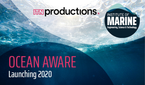 IMarEST presents 'Ocean Aware' – a collaboration with ITN Productions Industry News