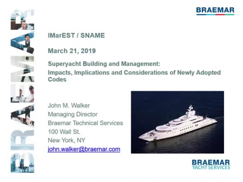 Superyacht Building and Management - Impacts, Implications, and Considerations of Newly Adopted Codes
