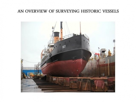 An Overview of Surveying Historic Vessels