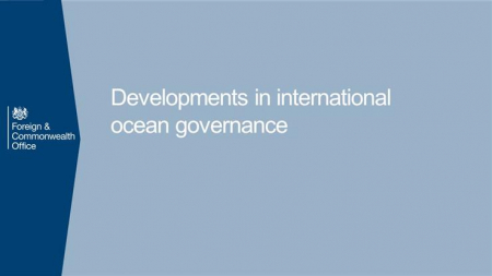Developments in international ocean governance