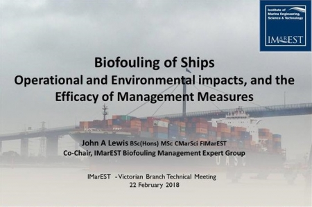 Biofouling of Ships - Operational and Environmental impacts, and the Efficacy of Management Measures