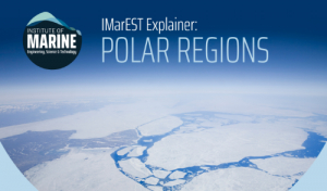 IMarEST publishes policy statement on the polar regions