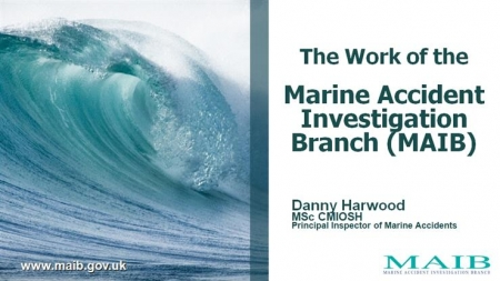 The Work of the Marine Accident investigation Branch