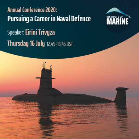 Annual Conference 2020 - Pursuing a Career in Naval Defence