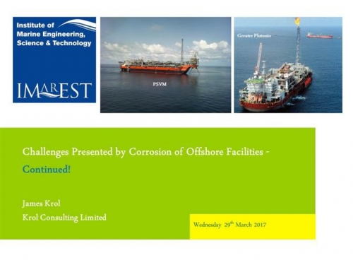 Challenges Presented by Corrosion of Offshore Facilities - Continued!