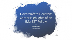 Hovercraft to Houston: Career Highlights of an IMarEST Fellow