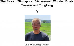 "Technical Webinar: ""The Story of Singapore 100+ year−old Wooden Boats Twakow and Tongkang"""