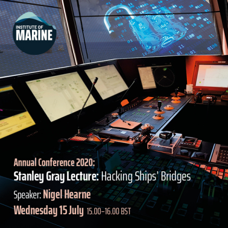 Annual Conference 2020 - Stanley Gray Lecture: Hacking Ships' Bridges