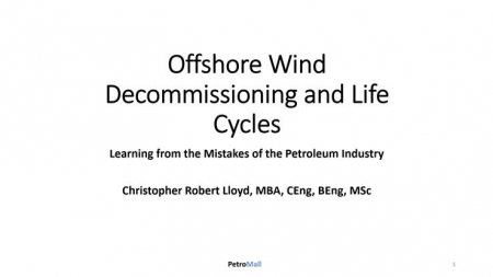 Offshore Wind Decommissioning and Life Cycles